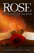 Rose, The Journey of our Lives (Standard Version)