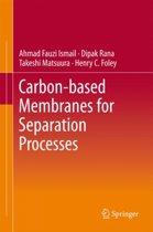 Carbon-based Membranes for Separation Processes