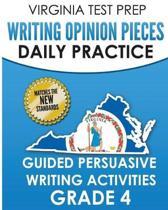 Virginia Test Prep Writing Opinion Pieces Daily Practice Grade 4