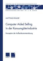 Computer Aided Selling in der Konsumguterindustrie