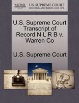 U.S. Supreme Court Transcript of Record N L R B V. Warren Co