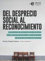 Del desprecio social al reconocimiento