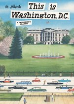 This Is Washington, D. C.