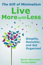 Live More with Less