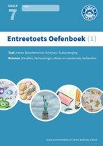 Entreetoets oefenboek 1 Gemengde opgaven voor groep 7 Opgaven voor rekenen en taal