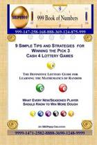 9 Simple Tips and Strategies for Winning the Pick 3 Cash 4 Lottery Games