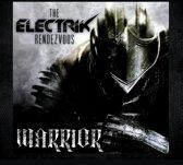 Electrik Rendezvous - Warrior
