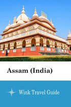 Assam (India) - Wink Travel Guide
