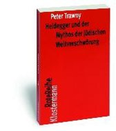 Heidegger Und Der Mythos Der Judischen Weltverschworung