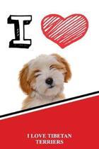 I Love Tibetan Terriers