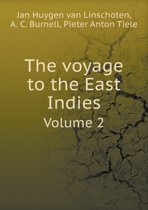 The Voyage to the East Indies Volume 2
