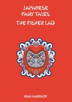 Japanese Fairy Tales: The Fisher Lad
