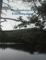 Meditations for Fibromyalgia