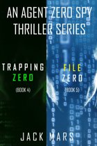 Agent Zero Spy Thriller Bundle: Trapping Zero (#4) and File Zero (#5)