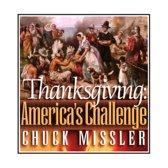 Thanksgiving: America's Challenge