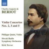 Beriot: Violin Concertos 2,3+5