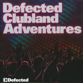 Defected Clubland Adventures - 10 Years Anniversary