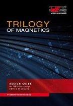 Trilogy of Magnetics