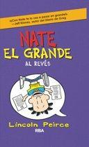 Nate el Grande #5. Al revés