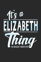 It's a Elizabeth Thing You Wouldn't Understand