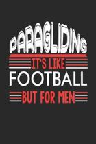 Paragliding It's Like Football But For Men