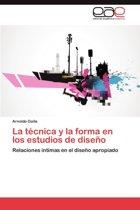 La Tecnica y La Forma En Los Estudios de Diseno