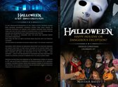 Halloween, Happy Holiday or Dangerous Deception