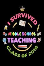 I Survived Middle School Teaching Class of 2018