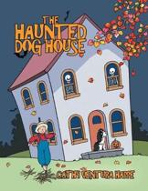 The Haunted Dog House