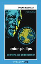 Vantoen.nu - Anton Philips - de mens, de ondernemer