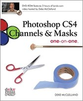Photoshop CS4 Channels and Masks one-on-one