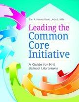 Leading the Common Core Initiative