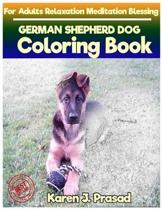 GERMAN SHEPHERD DOG Coloring book for Adults Relaxation Meditation Blessing: Sketches Coloring Book Grayscale Pictures