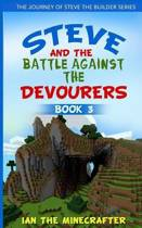 Steve and the Battle Against the Devourers