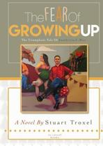 The Fear of Growing Up