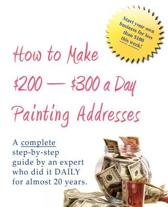 How to Make $200-$300 a Day Painting Addresses
