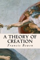 A Theory of Creation