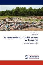 Privatazation of Solid Waste in Tanzania