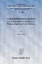 Verhaltensökonomik im Recht des Arbeitnehmerurhebers in Deutschland und der Schweiz