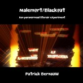 Malemort/Blackout