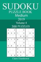 300 Medium Sudoku Puzzle Book 2019