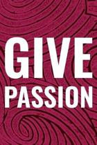 Give Passion
