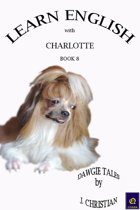Learn English with Charlotte: Book 8
