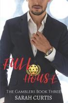 Full House: The Gamblers Book Three