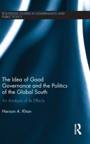 The Idea of Good Governance and the Politics of the Global South