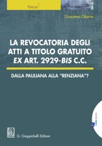 La revocatoria degli atti a titolo gratuito ex art. 2929 bis cc.