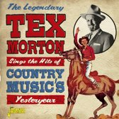 The Legendary Tex Morton Sings The Hits Of Country