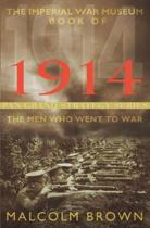 The Imperial War Museum Book of 1914
