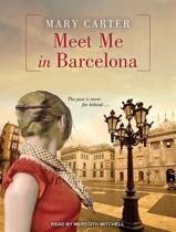 Meet Me in Barcelona (Library Edition)