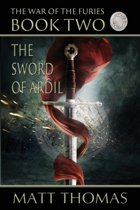 The Sword of Ardil (the War of the Furies Book 2)